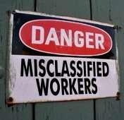 Danger Misclasssified Workers