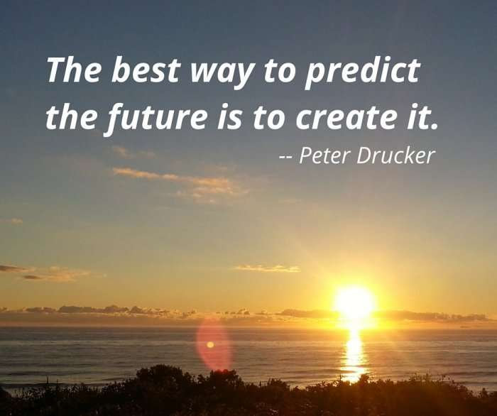 The best way to predict the future is to